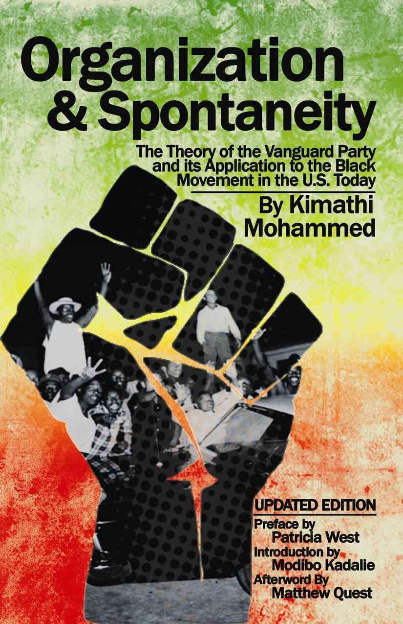 Organization and Spontaneity By Mohammed, Kimathi